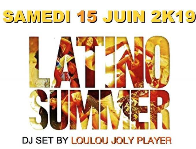 LATINO SUMMER 2K19 SAMEDI 15 JUIN 2019