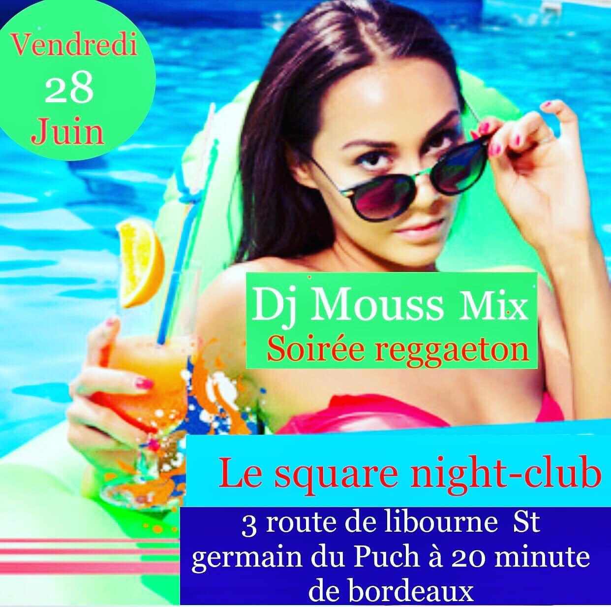 soiree reggateon 28 juin 2019 le square