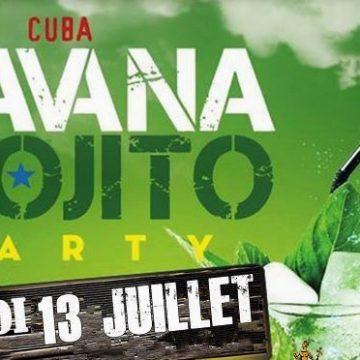 SOIRÉE HAVANA MOJITO PARTY 13 JUILLET 2019 23H